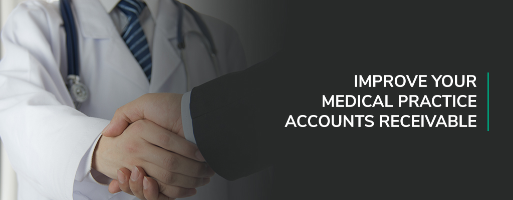 Improve Your Medical Practice Accounts Receivable in 2020