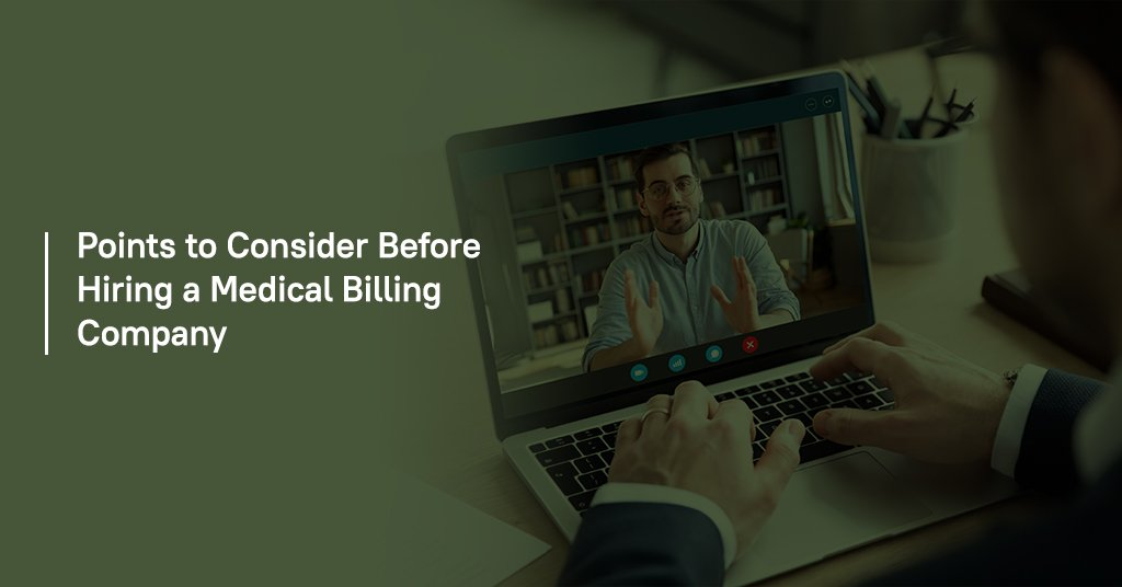 Points to consider before hiring a medical billing company