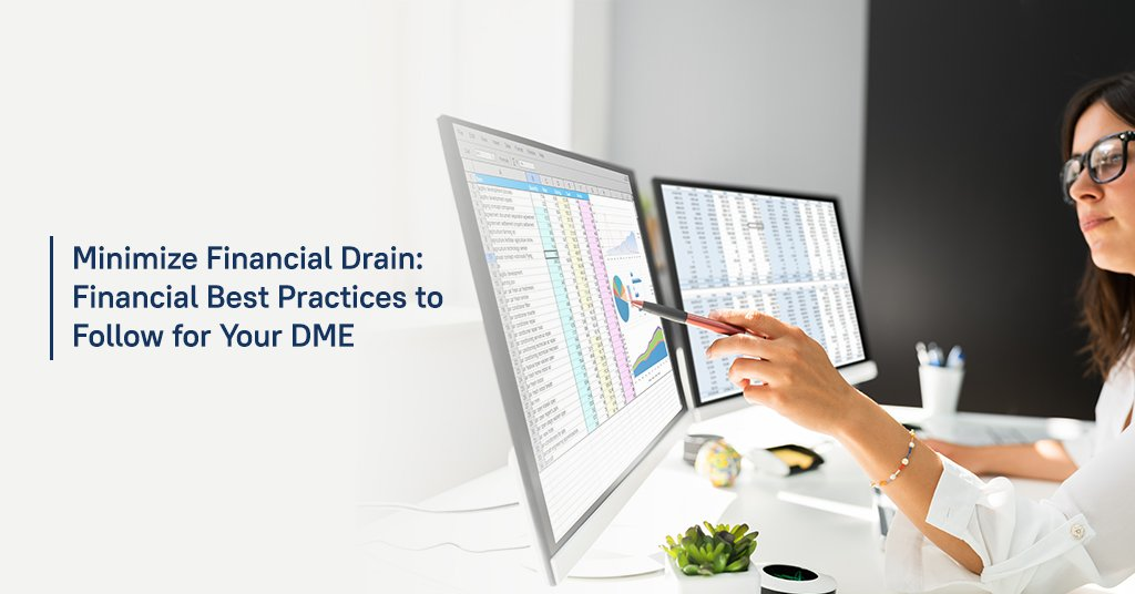 DME Financial Best Practices to Follow