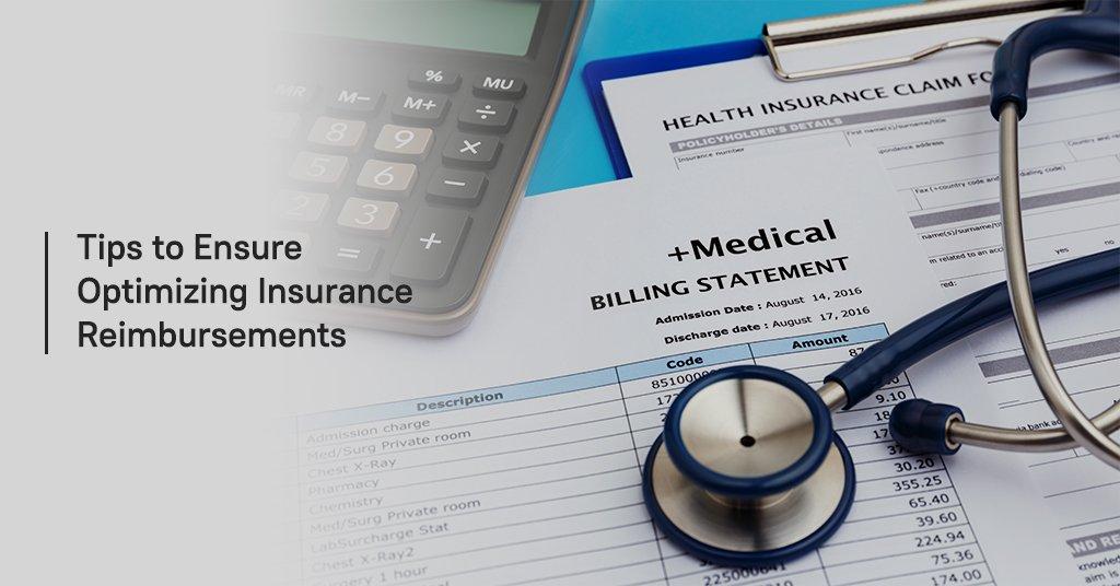 Tips to Ensure Optimizing Insurance Reimbursements