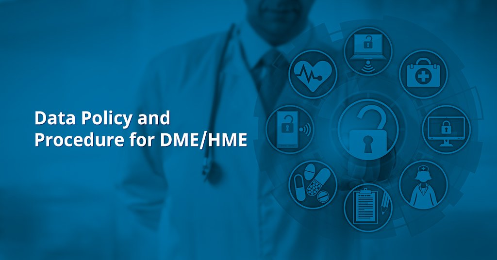 Data Policy and Procedure for DME HME